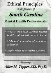 Ethical Principles in the Practice of South Carolina Mental Health Professionals