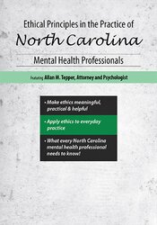 Ethical Principles in the Practice of North Carolina Mental Health Professionals