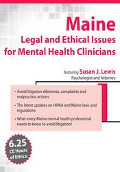 Maine Legal & Ethical Issues for Mental Health Clinicians