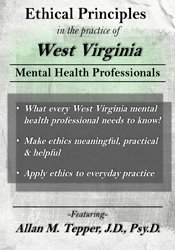 Ethical Principles in the Practice of West Virginia Mental Health Professionals