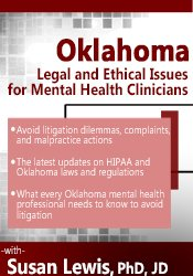 Oklahoma Legal and Ethical Issues for Mental Health Clinicians