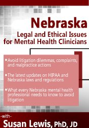 Nebraska Legal and Ethical Issues for Mental Health Clinicians