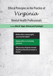 Ethical Principles in the Practice of Virginia Mental Health Professionals