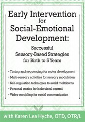 Early Intervention for Social-Emotional Development: