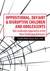 Oppositional, Defiant & Disruptive Children and Adolescents: