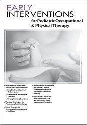 Early Interventions for Pediatric Occupational & Physical Therapy