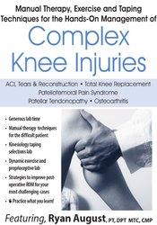Manual Therapy, Exercise and Taping Techniques for the Hands-On Management of Complex Knee Injuries