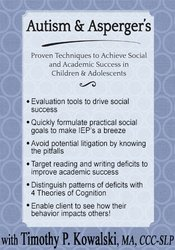 Autism & Asperger's: Proven Techniques to Achieve Social and Academic Success in Children & Adolescents