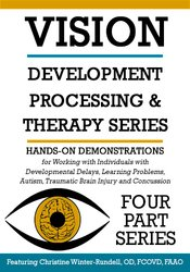 Vision Development, Processing & Therapy (4 Part Series)