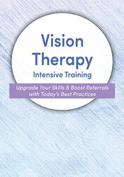 2-Day: Vision Therapy Intensive Training Course