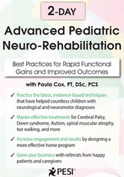 2-Day Advanced Pediatric Neuro-Rehabilitation