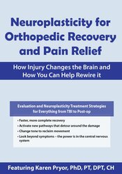 Neuroplasticity for Orthopedic Recovery and Pain Relief