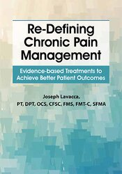 Re-Defining Chronic Pain Management