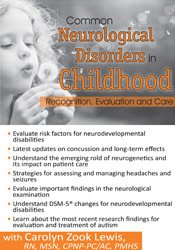 Common Neurological Disorders in Childhood: