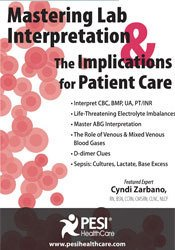 Mastering Lab Interpretation & The Implications for Patient Care