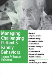 Managing Challenging Patient & Family Behaviors