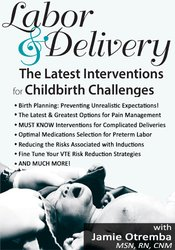 Labor & Delivery: The Latest Interventions for Childbirth Challenges