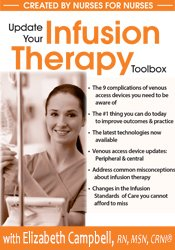 Update Your Infusion Therapy Toolbox