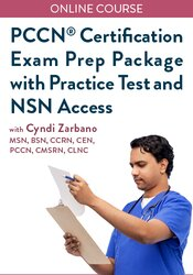 PCCN® Certification Exam Prep Package with Practice Test and NSN Access