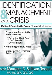 Identification & Management of a Crisis: