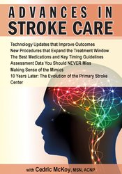Advances in Stroke Care
