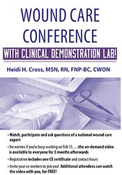 Wound Care Conference – with Clinical Demonstration Lab