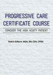 2-Day: Progressive Care Certificate Course: Conquer the High Acuity Patient