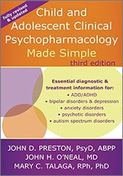 Child and Adolescent Clinical Psychopharmacology Made Simple, Third Edition