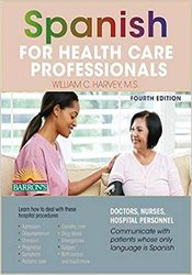 Spanish for Health Care Professionals, 4th edition