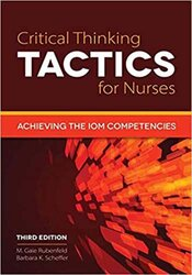 Critical Thinking TACTICS for Nurses, Third Edition