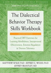 DBT Skills Training Handouts and Worksheets, 2nd Edition