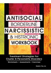 Image of Antisocial, Borderline, Narcissistic and Histrionic Workbook