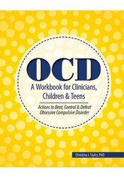 Image of OCD: A Workbook for Clinicians, Children and Teens