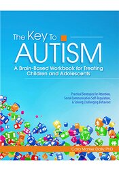 Image of The Key to Autism: An Evidence-based Workbook for Assessing and Treati