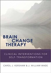 Brain Change Therapy: Clinical Interventions for Self-Transformation