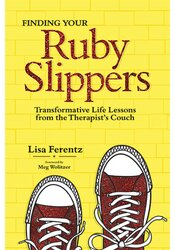 Finding Your Ruby Slippers