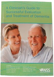 Clinician's Guide to Successful Evaluation and Treatment of Dementia