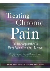 Image of Treating Chronic Pain: Pill-Free Approaches to Move People From Hurt T