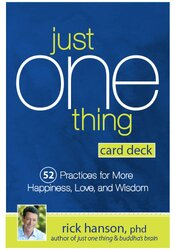 Image of Just One Thing Card Deck: 52 Practices for More Happiness, Love and Wi