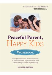 Image of Peaceful Parent, Happy Kids Workbook