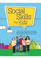 Image of Social Skills for Kids: Over 75 Fun Games & Activities for Building Be