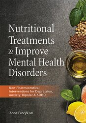 Image of Nutritional Treatments to Improve Mental Health Disorders: Non-Pharmac