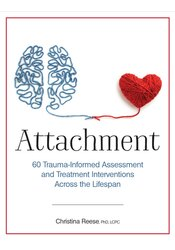 Image of Attachment: 60 Trauma-Informed Assessment and Treatment Interventions
