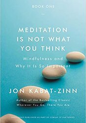 Meditation Is Not What You Think: