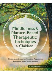Image of Mindfulness & Nature-Based Therapeutic Techniques for Children