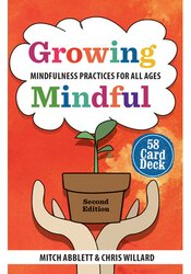 Growing Mindful 2nd Edition