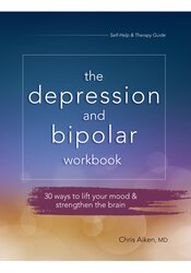Image of The Depression and Bipolar Workbook: 30 Ways to Lift Your Mood & Stren