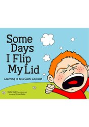 Image of Some Days I Flip My Lid