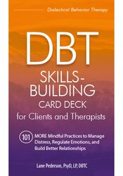 DBT Skills-Building Card Deck for Clients and Therapists
