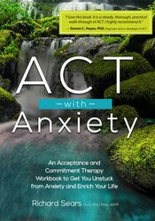 Act with Anxiety